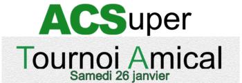 ACSuper Tournoi Amical